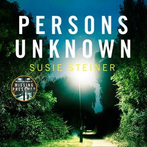 Persons Unknown Download Audio Unabridged edition by Susie Steiner