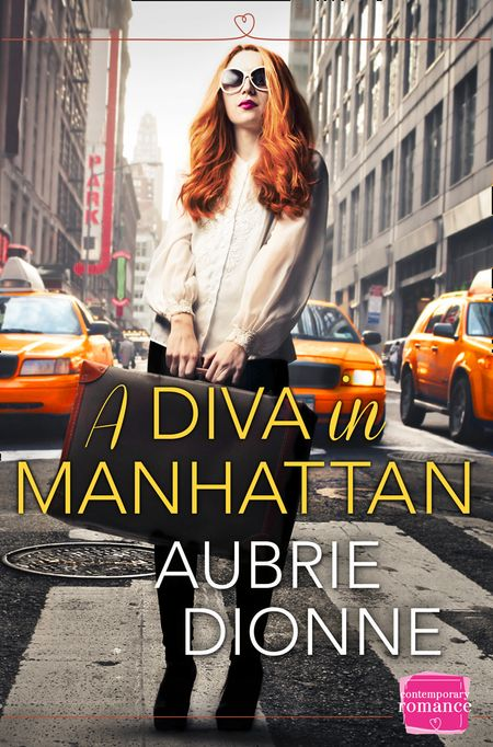 A Diva in Manhattan: HarperImpulse Contemporary Romance - Aubrie Dionne