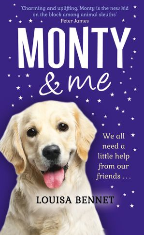 Monty and Me Hardcover  by Louisa Bennet