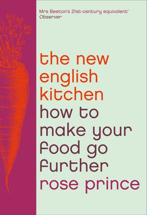 The New English Kitchen Paperback  by Rose Prince