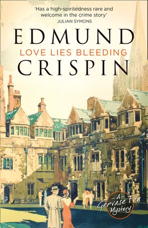 Love Lies Bleeding Paperback  by Edmund Crispin