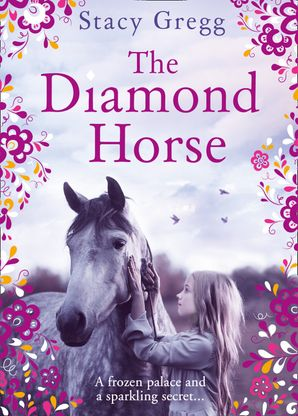 The Diamond Horse Paperback  by Stacy Gregg