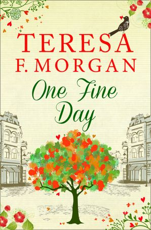 One Fine Day Paperback  by Teresa F. Morgan