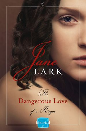 The Dangerous Love of a Rogue (The Marlow Family Secrets, Book 5) Paperback  by Jane Lark