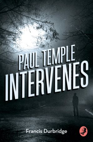 Paul Temple Intervenes Paperback  by Francis Durbridge