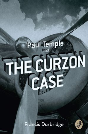 Paul Temple and the Curzon Case Paperback  by Francis Durbridge