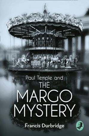 Paul Temple and the Margo Mystery Paperback  by Francis Durbridge