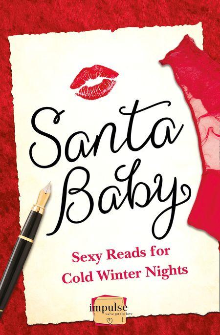 Santa Baby: 5 Sexy Reads For Cold Winter Nights - Lorraine Wilson, Vonnie Davis, Sun Chara and Charlotte Phillips