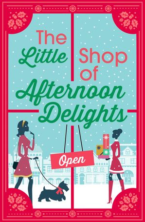 The Little Shop of Afternoon Delights: 6 Book Romance Collection eBook  by Sarah Lefebve
