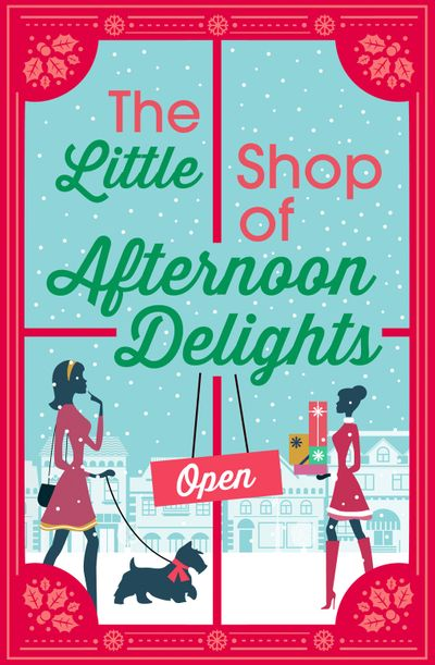 The Little Shop of Afternoon Delights: 6 Book Romance Collection - Sarah Lefebve, Kathy Jay, Nikki Moore, Jane Linfoot, Sue Fortin and Zara Stoneley