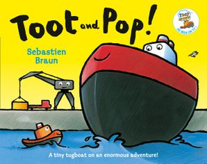 Toot and Pop Paperback  by Sebastien Braun