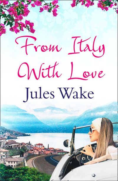 From Italy With Love - Jules Wake