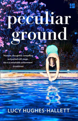 Peculiar Ground Paperback  by Lucy Hughes-Hallett