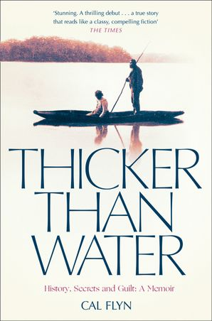 Thicker Than Water Paperback  by Cal Flyn