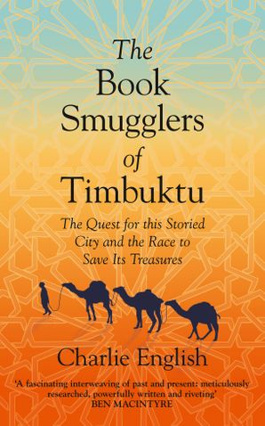 The Book Smugglers of Timbuktu Hardcover  by Charlie English