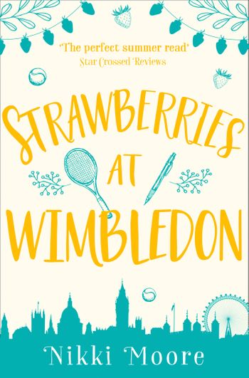 Strawberries at Wimbledon (A Short Story) (Love London Series) - Nikki Moore