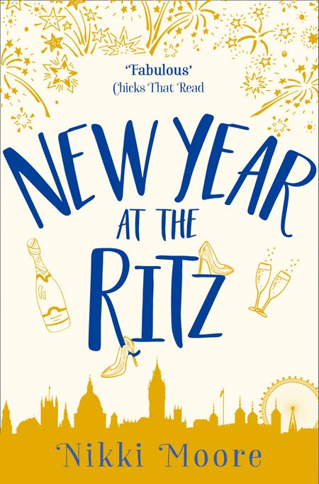 New Year at the Ritz (A Short Story): Love London Series - Nikki Moore