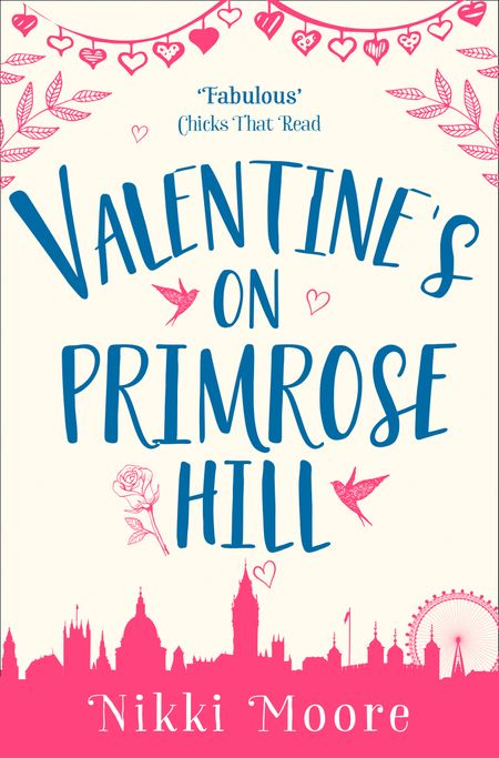 Valentine's on Primrose Hill (A Short Story) (Love London Series) - Nikki Moore