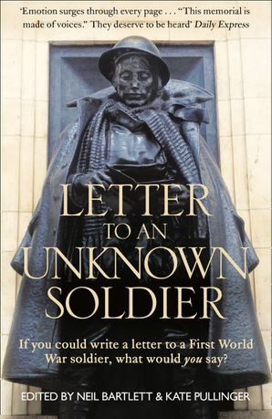 Letter To An Unknown Soldier Paperback  by