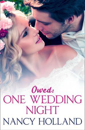 Owed: One Wedding Night eBook  by