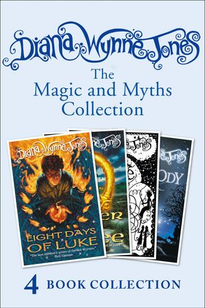 Diana Wynne Jones's Magic and Myths Collection (The Game, The Power of Three, Eight Days of Luke, Dogsbody) eBook  by Diana Wynne Jones