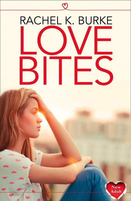 Love Bites - Rachel K Burke