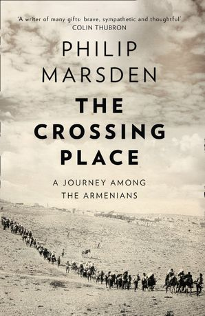 The Crossing Place Paperback  by Philip Marsden