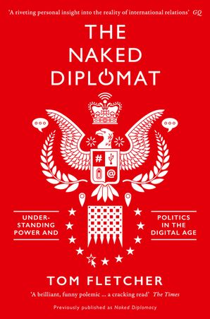 The Naked Diplomat Paperback  by Tom Fletcher