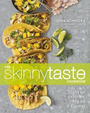 Skinnytaste Cookbook Paperback  by Gina Homolka