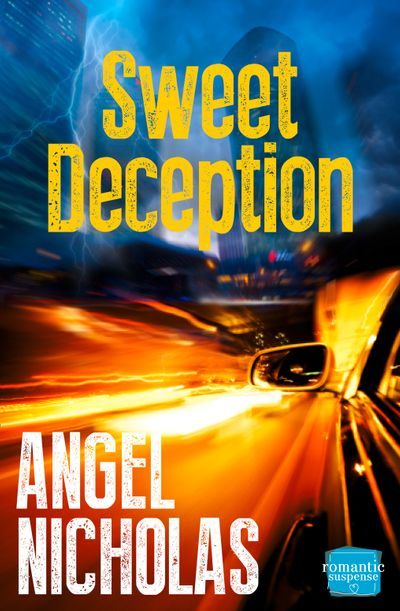 Sweet Deception: HarperImpulse Romantic Suspense - Angel Nicholas