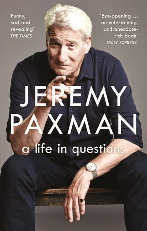 A Life in Questions Paperback  by Jeremy Paxman