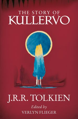 The Story of Kullervo Paperback  by J. R. R. Tolkien