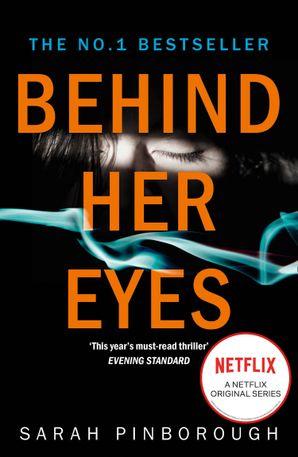 Behind Her Eyes Paperback  by Sarah Pinborough