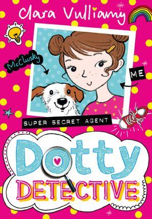 Dotty Detective Paperback  by Clara Vulliamy