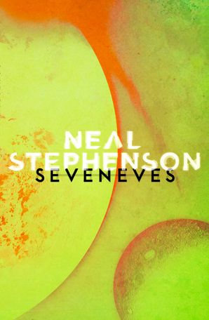 Seveneves Paperback  by Neal Stephenson