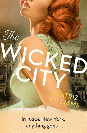 The Wicked City eBook  by Beatriz Williams
