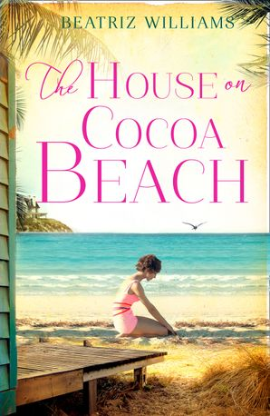The House on Cocoa Beach Paperback  by Beatriz Williams
