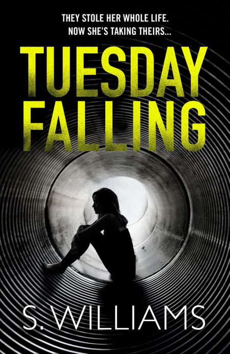 Tuesday Falling - S. Williams