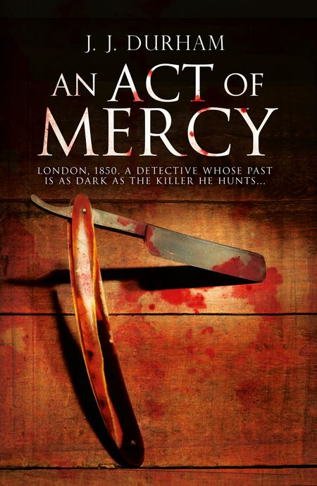 An Act of Mercy - J. J. Durham