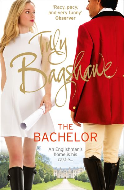 The Bachelor: Racy, pacy and very funny! (Swell Valley Series, Book 3) - Tilly Bagshawe