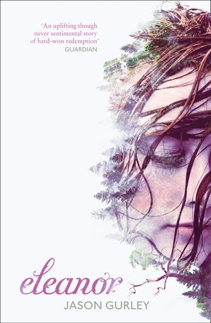 Eleanor Paperback  by Jason Gurley