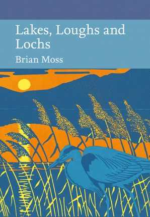 Lakes, Loughs and Lochs Hardcover Limited signed edition by Brian Moss