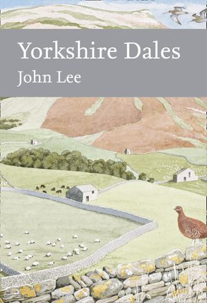 Yorkshire Dales Hardcover Limited-signed edition by John Lee