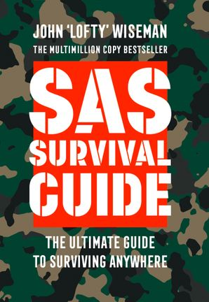 SAS Survival Guide: How to Survive in the Wild, on Land or Sea (Collins Gem) Paperback  by