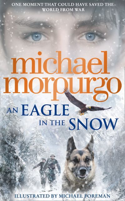 An Eagle in the Snow - Michael Morpurgo