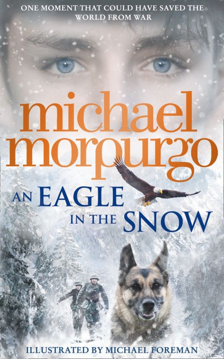 An Eagle in the Snow - Michael Morpurgo