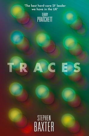 Traces Paperback  by Stephen Baxter