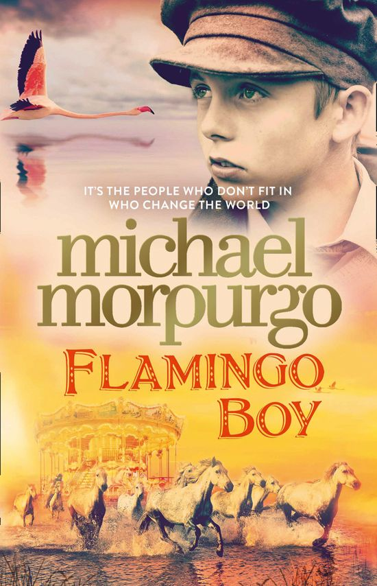 Flamingo Boy - Michael Morpurgo