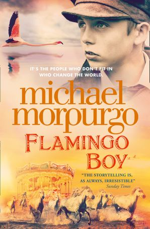 Flamingo Boy Paperback  by Michael Morpurgo, O.B.E.