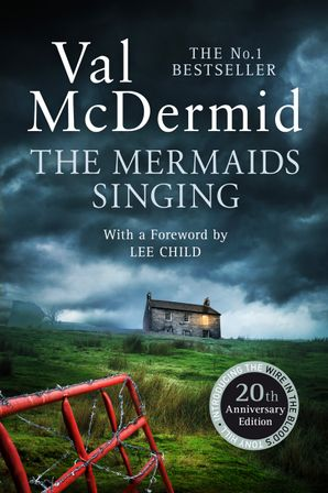 The Mermaids Singing Paperback 20th Anniversary edition by Val McDermid